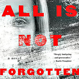 All is Not Forgotten by Wendy Walker | Review