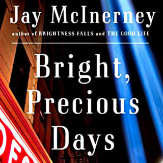 Bright, Precious Days by Jay McInerney | Review