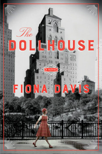 The Dollhouse by Fiona Davis - Set in the famed Barbizon Hotel, this story follows two women as it moves between 1952 and 2016.