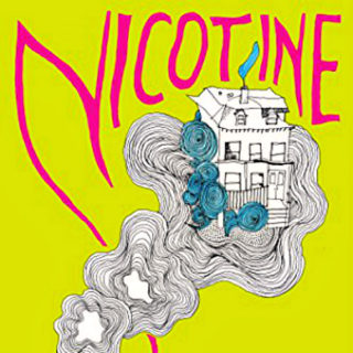 Nicotine by Nell Zink | Review