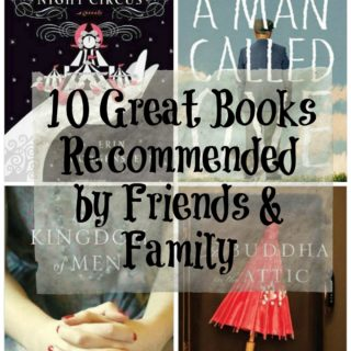 10 Great Books Recommended by Friends & Family | More