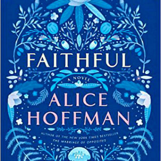 Faithful by Alice Hoffman | Review
