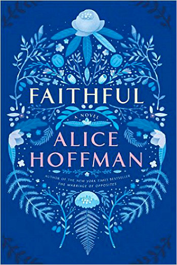 Faithful by Alice Hoffman - A powerful story of a young woman trying to live with her guilt after a car accident puts her best friend in a coma.