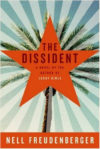 the-dissident-by-nell-freudenberger