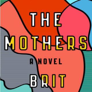 The Mothers by Brit Bennett | Review