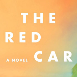 The Red Car by Marcy Dermansky | Review
