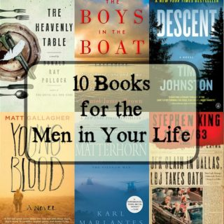 10 Books for the Men in Your Life | Review