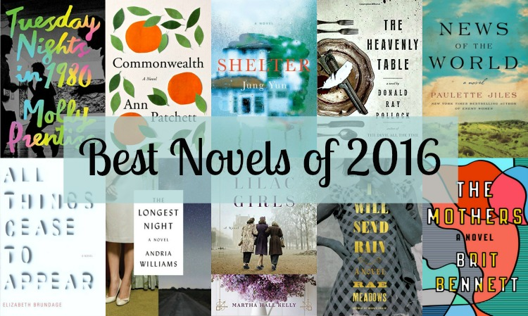 Best Novels of 2016 - A look back at the ten books, all novels, considered to be the best of 2016. Surprisingly, half of the books on this list are debuts!