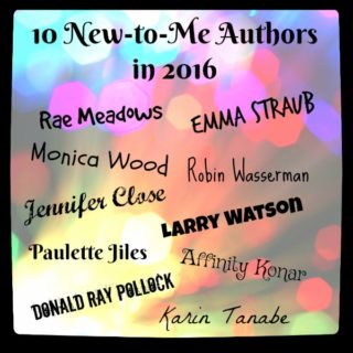 2016: Ten New-to-Me Authors | Review