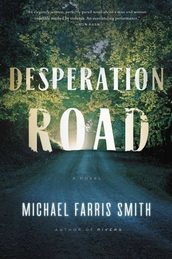 Cover of Desperation Road by Michael Farris Smith