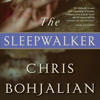 The Sleepwalker by Chris Bohjalian | Review