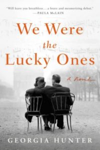 Image of the cover of We Were the Lucky Ones by Georgia Hunter