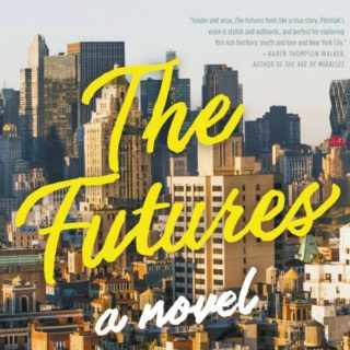 The Futures by Anna Pitoniak | Review