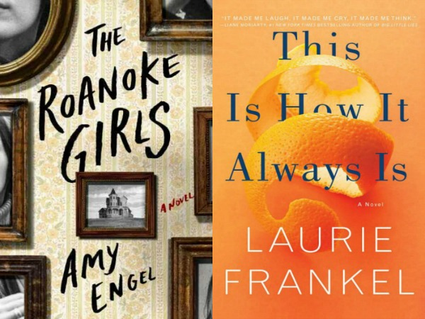 The Roanoke Girls by Amy Engel and This is How it Always is by Laurie Frankel
