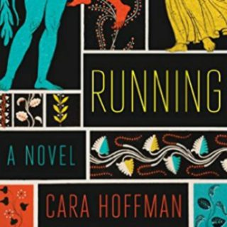 Running by Cara Hoffman | Review