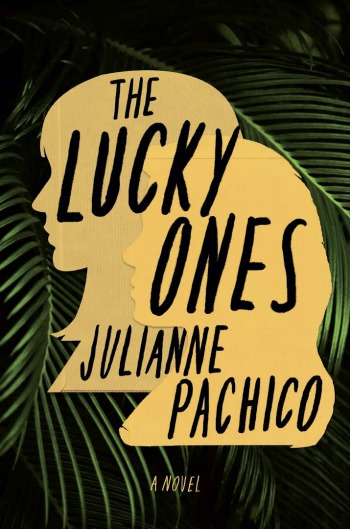 The Lucky One by Julianne Pachico