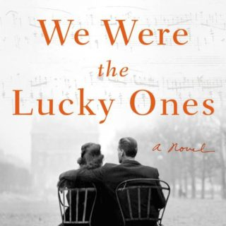 We Were the Lucky Ones by Georgia Hunter | Review