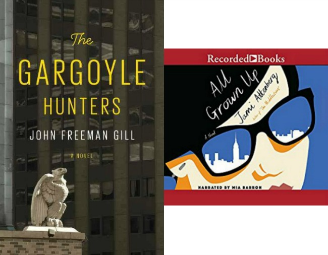 The Gargoyle Hunters by John Freeman Gill and All Grown Up by Jami Attenberg