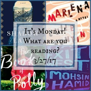 It's Monday! What are you reading? 3/27/17 | More