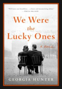 We Were the Lucky Ones by Georgia Hunter - Best Book of February