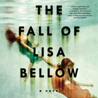 The Fall of Lisa Bellow by Susan Perabo | Review