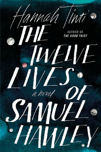 The Twelve Lives of Samuel Hawley by Hannah Tinti - This book combines a coming-of-age story with a dark mystery to unite in an amazing father-daughter novel.
