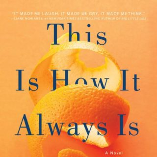 This Is How It Always Is by Laurie Frankel | Review