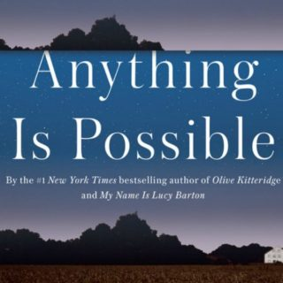 Anything Is Possible by Elizabeth Strout | Review