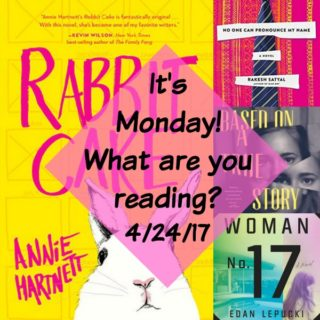 It's Monday! What are you reading? 4/24/17 | More