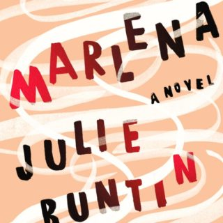 Marlena by Julie Buntin | Review