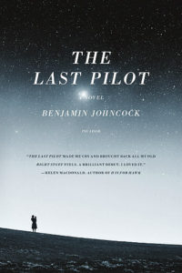 The Last Pilot by Benjamin Johncock - Book Temptations Too Great to Resist