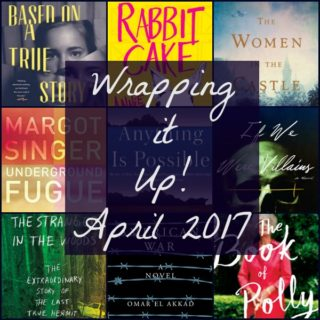 Wrapping It Up! April 2017 | More