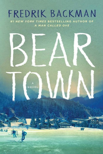 Beartown by Fredrik Backman - Backman's latest tells the story of town at odds with itself after its star hockey player crosses a line too big to be ignored.