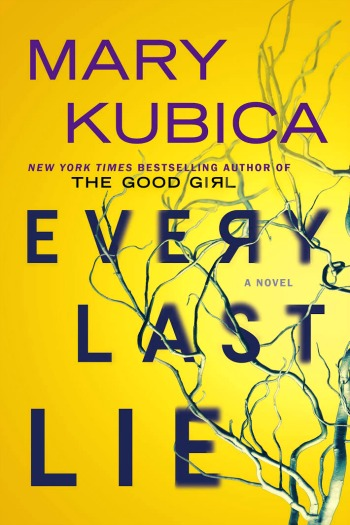 Every Last Lie by Mary Kubica - The newest psychological thriller by Kubica follows new mom Clara as she investigates the devastating car crash that killed her husband.