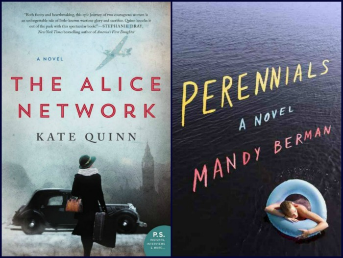 The Alice Network by Kate Quinn and Perennials by Mandy Berman