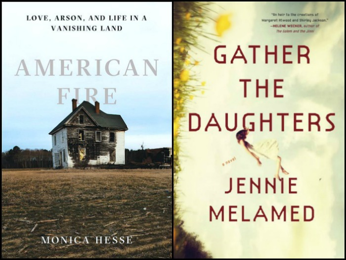 American Fire by Monica Hesse and Gather the Daughters by Jennie Melamed