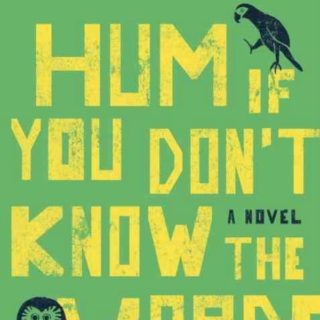 Hum if You Don't Know the Words by Bianca Marais | Review
