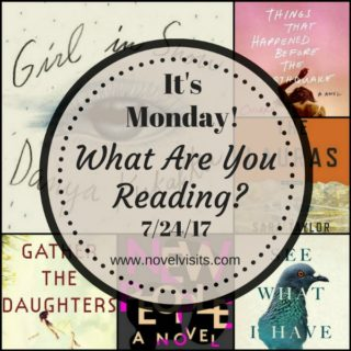 It's Monday! What Are You Reading? 7/24/17 | More