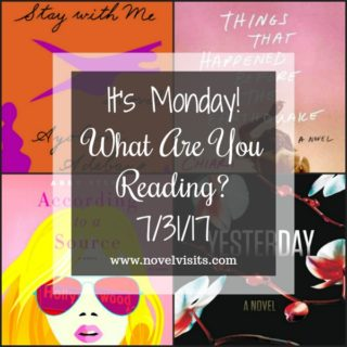 It's Monday! What Are You Reading 7/31/17 | More